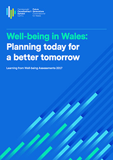 Well-being in Wales: planning today for a better tomorrow